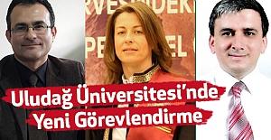 Uludağ Üniversitesi'nde Yeni Görevlendirme