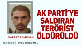 AKP'ye Saldıran DHKP-C'li terörist Öldürüldü