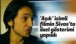 Aşık Veysel'in Yaşamını Konu Alan Filmin Özel Gösterimi...