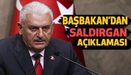 """Başbakan Yıldırım'dan """"Saldırgan"""" Açıklaması"""