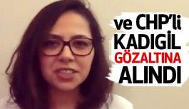 CHP'li Sera Kadıgil gözaltına Alındı