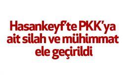 Hasankeyf'te PKK'ya ait silah ve mühimmat ele geçirildi