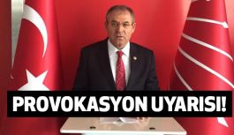Kemal Zeybek; Provokasyon uyarısında bulundu