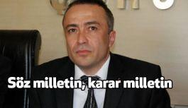 MHP Çorm İl Başkanı Aras: Söz Milletin, Karar Milletin!