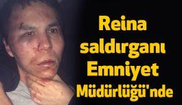 Ortaköy Reina saldırganı Emniyet Müdürlüğünde