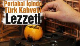 Portakal İçinde Türk Kahvesi Lezzeti