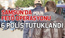 Samsun'da  6 polis tutuklandı