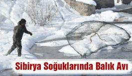 Sibirya Soğuklarında Balık Avı