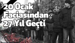Sovyet Ordusunun Azerbaycan'da İşlettiği 20 Ocak Faciasından 27 Yıl Geçti