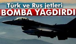 Türkiye ve Rusya'dan ortak hava harekatı