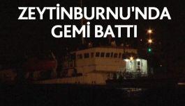 Zeytinburnu Açıklarında Gemi Battı