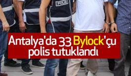 Antalya'da 33 Bylock'çu polis tutuklandı