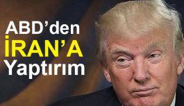 Donald, İran'a karşı yeni yaptırımları açıkladı
