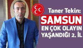 MHP'li Tekin'den, Samsun'da İşsizlik, Asayış ve Uyuşturucu...