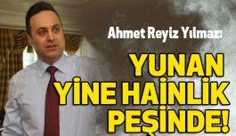 MYP Lideri: Yunan Yine hainlik peşinde!