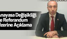 Samsun MHP'den, Anayasa Değişikliği ve Referandum Üzerine Açıklama