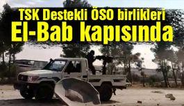 TSK Destekli ÖSO birlikleri El-Bab kapısında