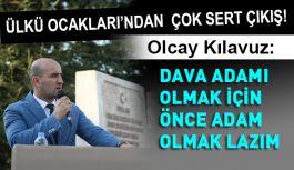 Ülkü Ocakları Başkanı Kılavuz'dan Çok Sert Mesaj!