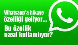 Whatsapp'a hikaye özelliği geliyor