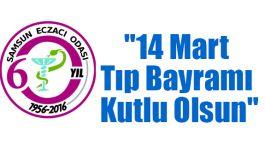 """""""14 Mart Tıp Bayramı Kutlu Olsun"""""""