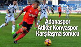 Adanaspor: 0 - Atiker Konyaspor: 1