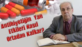 Antibiyotiğin  Yan Etkileri Nasıl Ortadan Kalkar?