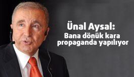 """Aysal: """"Bana dönük kara propaganda yapılıyor"""""""