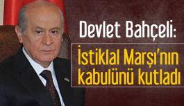 Bahçeli, İstiklal Marşı'nın kabulünü kutladı