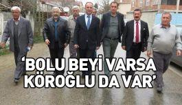 CHP'li Akçagöz; Bolu Beyi Varsa Köroğlu da Var