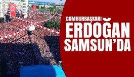Cumhurbaşkanı Erdoğan Samsun'da Konuşuyor