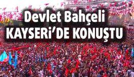 Devlet Bahçeli Kayseri'de Konuştu