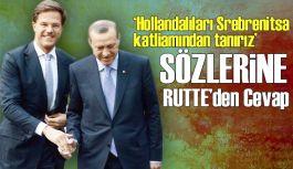 Erdoğan'ın Sözlerine Hollanda Başbakanı Rutte Cevap Verdi.