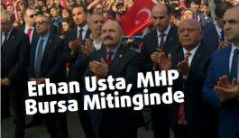Erhan Usta, Bursa Mitinginde Bahçeli'ye Eşlik Etti