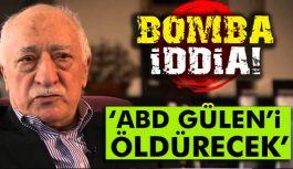Gülen'le İlgili Bomba İddia!