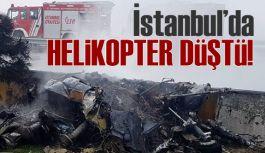 İstanbul'da helikopter düştü!