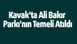 Kavak'ta Ali Bakır Parkı'nın Temeli Atıldı