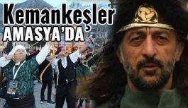 Kemankeşler Amasya'yı Renklendirdi