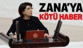 Leyla Zana'ya Kötü Haber!