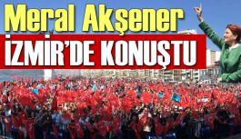 Meral Akşener İzmir'de Konuştu