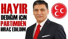 """MHP'li Okutan: """"hayır"""" dediğim için partimden ihraç edildim"""