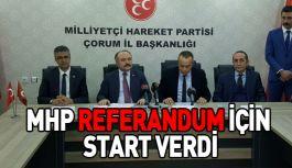 MHP REFERANDUM İÇİN START VERDİ