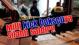 Milli Kick Boksçuya Silahlı Saldırı