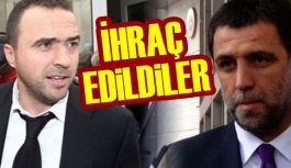 Nihayet Galatasaray'dan ihraç edildiler