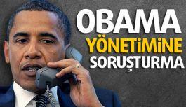 Obama yönetimine soruşturma...