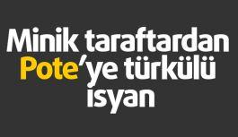 Pote'ye Türkülü isyan