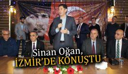Sinan Oğan, İzmir'de 'hayır' kampanyasında coşturdu