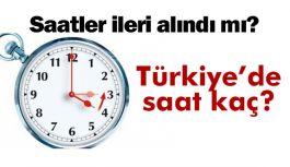 Şu An Türkiye'de Saat Kaç?