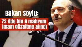 72 ilde bin 9 mahrem imam gözaltına alındı