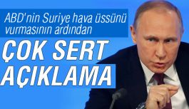 ABD Saldırısına Putin'den Çok Sert Tepki!