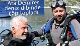 Ata Demirer deniz dibinden çöp topladı